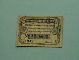 Fédération Colombophile Belge - Titres De Propriété De 1949 Eigendomsbewijs Ring Bague Duivenliefhebbersbond ! - Sports