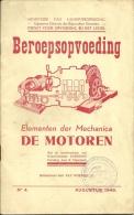 Elementen Der Mechanica De Motoren 1948 / Ministerie Landsverdediging / 40p - Culture