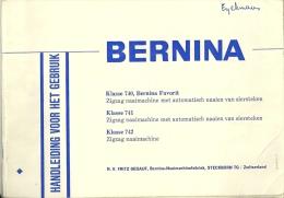 Bernina Classe 740 741 742 Naaimachine Machine à Coudre / 80p / Format A5 - Machines