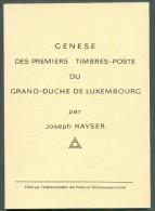 LUXEMBOURG - Joseph KAYSER, Genèse Des Premiers Timbres-poste Du G-D De Luxembourg, 47 Pp.. - 9943 - Filatelie En Postgeschiedenis