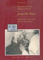Dr. J. STES -Maître Graveur Jean De Bast, Sa Vie, Son Oeuvre, Bruxelles, 2005,, 72 Pp. Etat Neuf.  - 9949 - Matasellos
