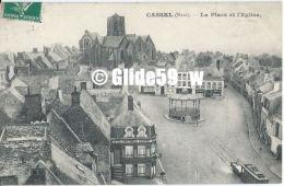 CASSEL - La Place Et L'Eglise (tramway - A La Nouvelle Pomme D'Or) - Cassel