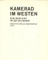 KAMERAD IN WESTEN GRANDE GUERRE 1914 1918 PHOTO FRONT ARMEE SOLDAT REICH ALLEMAGNE KAISER PROPAGANDE LANDSER  FELDGRAU