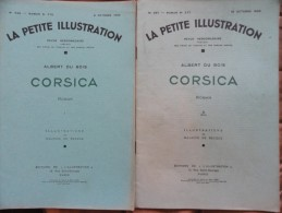 Albert Du Bois - Corsica - La Petite Illustration N° 596/ 597 - Roman N° 276/277 - 8/15 Octobre 1932 - Bücher, Zeitschriften, Comics