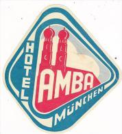 GERMANY MUENCHEN HOTEL AMBA VINTAGE LUGGAGE LABEL
