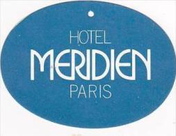 FRANCE PARIS HOTEL MERIDIEN VINTAGE LUGGAGE TAG