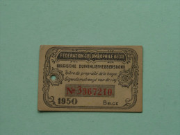 Fédération Colombophile Belge - Titres De Propriété De 1950 Eigendomsbewijs Ring Bague Duivenliefhebbersbond ! - Autres