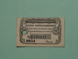 Fédération Colombophile Belge - Titres De Propriété De 1951 Eigendomsbewijs Ring Bague Duivenliefhebbersbond ! - Sports