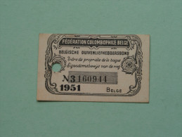 Fédération Colombophile Belge - Titres De Propriété De 1951 Eigendomsbewijs Ring Bague Duivenliefhebbersbond ! - Autres