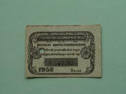 Fédération Colombophile Belge - Titres De Propriété De 1952 Eigendomsbewijs Ring Bague Duivenliefhebbersbond ! - Sports
