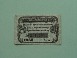 Fédération Colombophile Belge - Titres De Propriété De 1952 Eigendomsbewijs Ring Bague Duivenliefhebbersbond ! - Autres