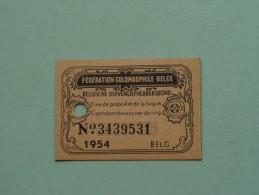 Fédération Colombophile Belge - Titres De Propriété De 1954 Eigendomsbewijs Ring Bague Duivenliefhebbersbond ! - Other
