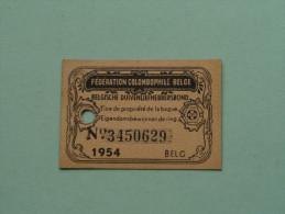 Fédération Colombophile Belge - Titres De Propriété De 1954 Eigendomsbewijs Ring Bague Duivenliefhebbersbond ! - Autres