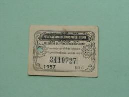 Fédération Colombophile Belge - Titres De Propriété De 1957 Eigendomsbewijs Ring Bague Duivenliefhebbersbond ! - Autres