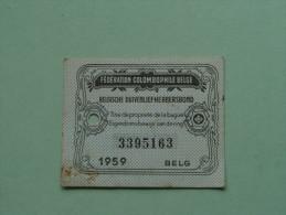 Fédération Colombophile Belge - Titres De Propriété De 1959 Eigendomsbewijs Ring Bague Duivenliefhebbersbond ! - Sports
