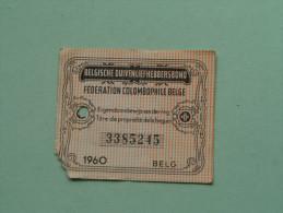 Fédération Colombophile Belge - Titres De Propriété De 1960 Eigendomsbewijs Ring Bague Duivenliefhebbersbond ! - Sports