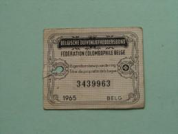 Fédération Colombophile Belge - Titres De Propriété De 1965 Eigendomsbewijs Ring Bague Duivenliefhebbersbond ! - Sports