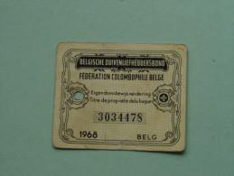 Fédération Colombophile Belge - Titres De Propriété De 1968 Eigendomsbewijs Ring Bague Duivenliefhebbersbond ! - Sports
