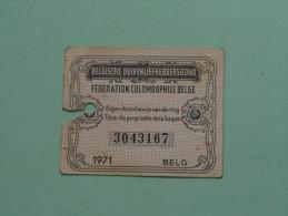 Fédération Colombophile Belge - Titres De Propriété De 1971 Eigendomsbewijs Ring Bague Duivenliefhebbersbond ! - Sports