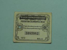 Fédération Colombophile Belge - Titres De Propriété De 1973 Eigendomsbewijs Ring Bague Duivenliefhebbersbond ! - Sports