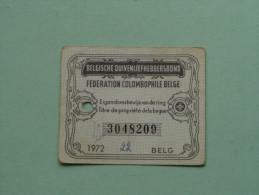 Fédération Colombophile Belge - Titres De Propriété De 1972 Eigendomsbewijs Ring Bague Duivenliefhebbersbond ! - Sports