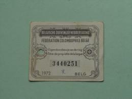 Fédération Colombophile Belge - Titres De Propriété De 1972 Eigendomsbewijs Ring Bague Duivenliefhebbersbond ! - Autres