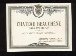Etiquette De Vin  -  Chateau Beauchêne  -  Graves  -  ND  40/50 ? - Bordeaux