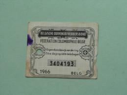 Fédération Colombophile Belge - Titres De Propriété De 1966 Eigendomsbewijs Ring Bague Duivenliefhebbersbond ! - Sports