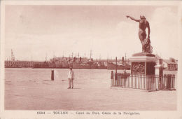 FRANCE - TOULON - CARRE DU PORT . GENIE DE LA NAVIGATION - Provence-Alpes-Côte D'Azur