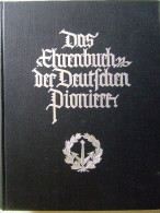 LIVRE OR HISTORIQUE PIONNIER ALLEMAND GUERRE 1914 1918 GENIE TROUPE ASSAUT KAISER REICH EHRENBUCH - 1914-18