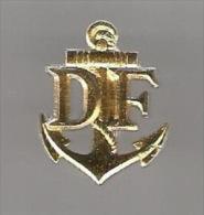 34056-Pin´s.ancre Marine.Douanes Françaises.2 Tacks.signé Drago - Bateaux