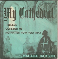 Mahalia Jackson 45t. EP ALLEMAGNE *my Cathedral* - Religion & Gospel