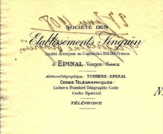 RARE ENTETE LETTRE COMM. ETS SINGRÜN EPINAL VOSGES 1908 TBE V. DESCRIPT. SCANS+ HISTORIQUE - 1900 – 1949