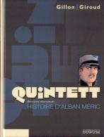 QUINTETT T 2 EO BE DUPUIS 08-2005 GILLON GIROUD - Original Edition - French