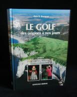 LE GOLF Des Origines à Nos Jours Alain R. BOCQUET 1988 Editions Hervas - Sport