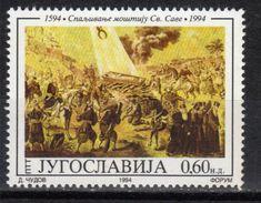 Yugoslavia,400 Years Of Burning Of Relics-St. Sava 1994.,MNH - 1992-2003 Federal Republic Of Yugoslavia