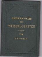 Deutsche Weine Weinbau-Stätten - HW Dahlen - 1894 - Manger & Boire