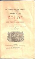 Zoloé Et Ses Deux Acolytes - Marquis De Sade - édition Illustrée De 12 Eaux-fortes De Luc Lafnet - Autres