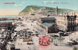 BARCELONA - Puerto Aduana Montjuich, Orig.frankiert Auf Vorderseite, Gel.um 1905? - Barcelona
