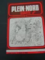 Plein Nord 43 1978 La Dentelle De CALAIS MONTREUIL SUR MER Combats De Coqs SAINGHIN EN WEPPES ARNèKE - Picardie - Nord-Pas-de-Calais