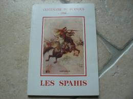 Livre Centenaire Du Burnous LES SPAHIS 1996 - 1939-45
