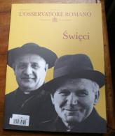 POLONIA  2014 - OSSERVATORE ROMANO  CANONISATION POPES JEAN PAUL II , SPECIAL EDITION - Libri, Riviste, Fumetti