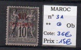 MAROC - YVERT N° 3A * - COTE 36 EUR - Unused Stamps