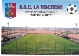 STADIO-STADIO COMUNALE LA VISCHESE TORINO - Calcio