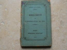 Livre Manuel Reglement Sur Instruction Du Tir 1896 Lebel Revolver Piou Piou - 1914-18