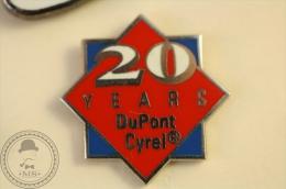 20 Years Dupont Cyrel - Advertising Pin Badge - #PLS - Marcas Registradas