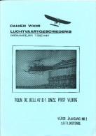 Cahier Luchtvaartgeschiedenis - Helikopter Bell 47 D En Bombardement Op SINT MICHIELS 68 P. , 1987 , Etat TB  --  15/187 - Néerlandais (àpd. 1941)