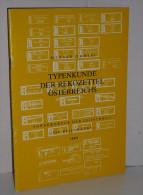 Zimmerl, Richard  Typenkunde Der Rekozettel Österreichs - Filatelia