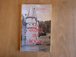 LA VALLEE DU BOCQ  Régionalisme Crupet Yvoir Evrehaillles Bauche Spontin Poilvache Montaigle - Belgique