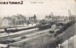 TRIEL LA GARE TRAIN LOCOMOTIVE 78 YVELINES - Triel Sur Seine